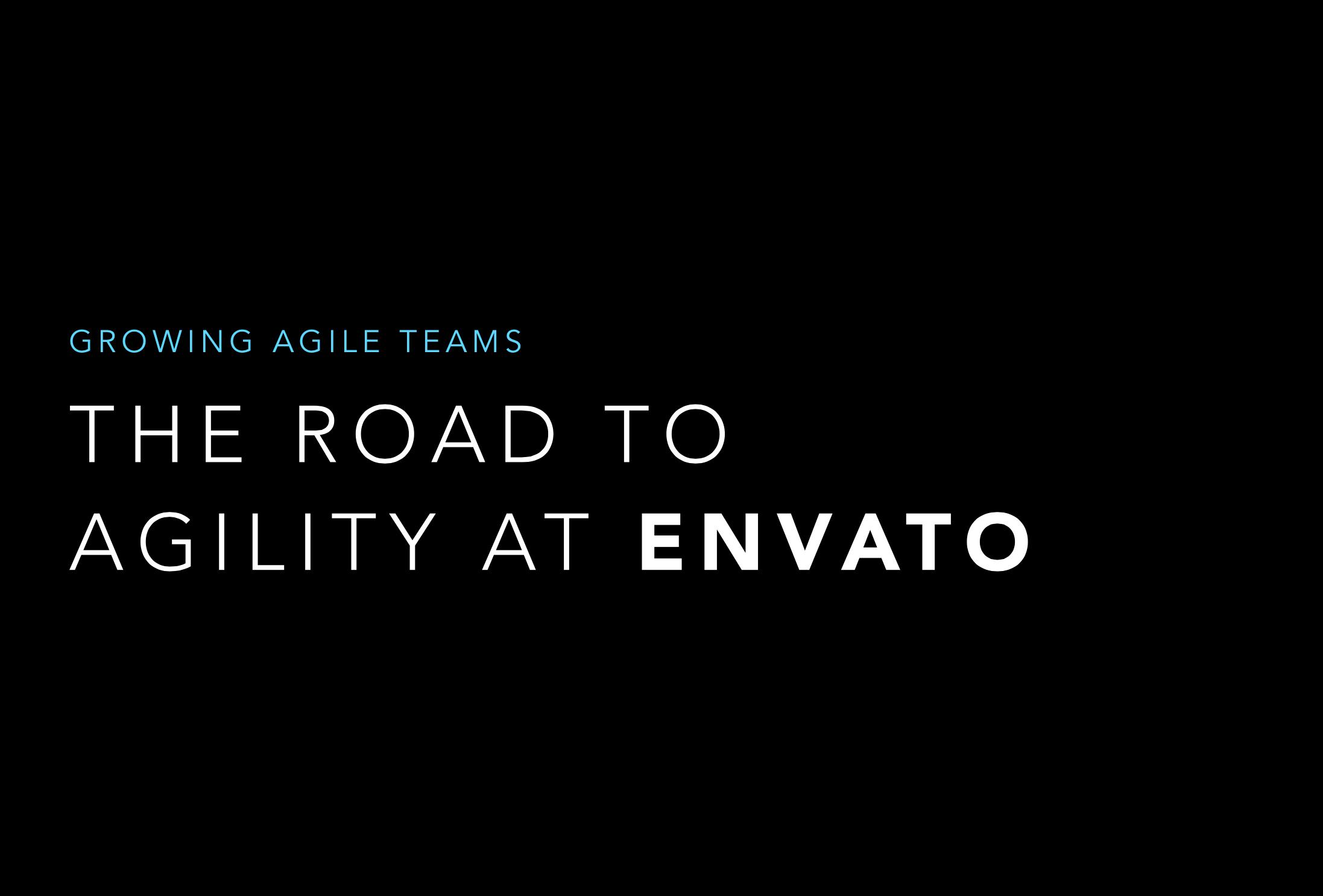 Growing Agile Teams
